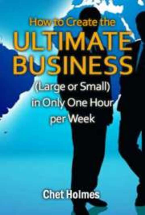 Product picture Create The Ultimate Business In Only One Hour Per Week!